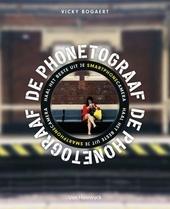De phonetograaf : haal het beste uit je smartphonecamera