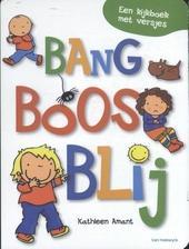 Bang, boos, blij : een kijkboek met versjes
