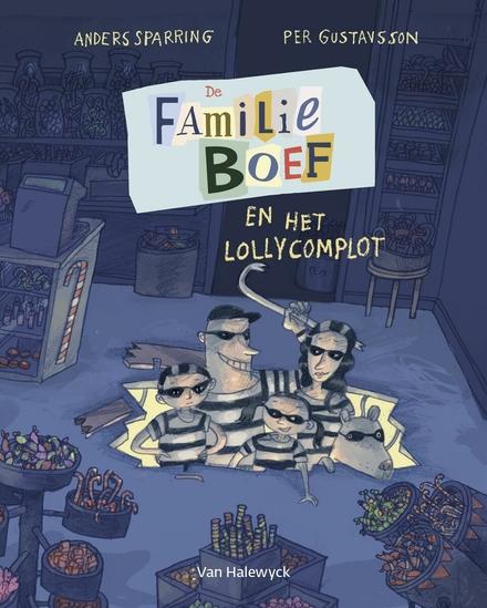 De familie Boef en het lollycomplot