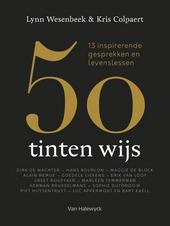50 tinten wijs : 13 inspirerende gesprekken en levenslessen