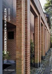 Modern bouwen in Kapellen : 1920-2000