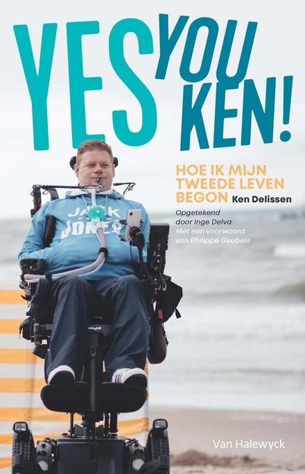 Yes you Ken! : hoe ik mijn tweede leven begon