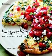 Eiergerechten : van omeletten tot quiches