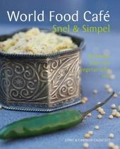 World food café : snel & simpel : recepten voor een vegetarische reis