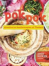Pok pok : streetfood en familierecepten uit Thailand