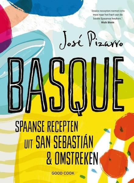 Basque : Spaanse recepten uit San Sebastián & omstreken