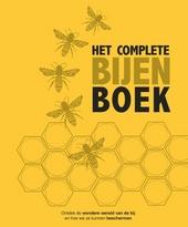 Het complete bijenboek : ontdek de wondere wereld van de bij en hoe we ze kunnen beschermen