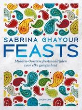 Feasts : Midden-Oosterse feestmaaltijden voor elke gelegenheid