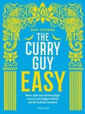 The curry guy easy : meer dan 100 eenvoudige curry's en bijgerechten uit de Indiase keuken