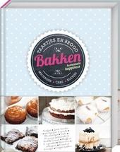 Bakken : homemade happiness : bijzonder gebak : taarten, cake, koekjes, brood