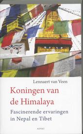 Koningen van de Himalaya : fascinerende ervaringen in Nepal en Tibet