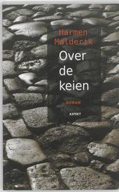 Over de keien : roman