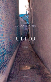 Ultio : wraak, een alles overwoekerend kwaad