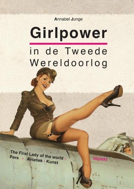 Girlpower in de Tweede Wereldoorlog
