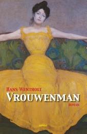 Vrouwenman : roman