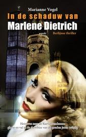 In de schaduw van Marlene Dietrich : Berlijnse thriller