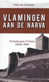 Vlamingen aan de Narva : Kampfgruppe D'Haese zomer 1944