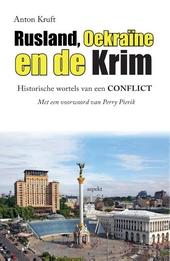 Rusland, Oekraïne en de Krim : historische wortels van een conflict