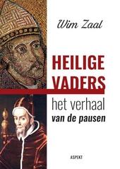Heilige Vaders : het verhaal van de pausen
