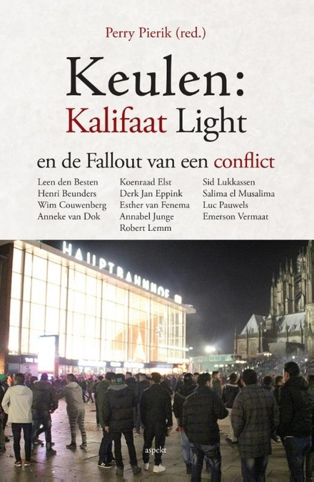 Keulen : kalifaat light en de fallout van een conflict