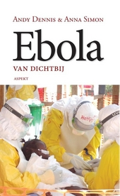 Ebola : van dichtbij