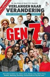 GenZ : verlangen naar verandering : nieuwe braincandies over Generatie Z, en hun opvolgers Generatie Alpha