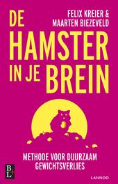 De hamster in je brein : methode voor duurzaam gewichtsverlies