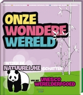 Onze wondere wereld : natuurlijke schatten. 1