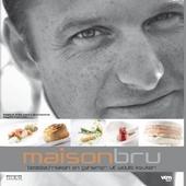 Maison Bru : basistechnieken en geheimen uit Wouts keuken