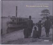 Per steamer over de Congo : Carl van Overstraeten : logboek uit 1905
