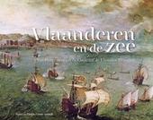 Vlaanderen en de zee : van Pieter Bruegel de Oude tot de Fluwelen Brueghel