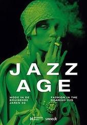 Jazz age : mode in de bruisende jaren 20 = fashion in the roaring 20s