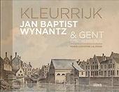 Kleurrijk : Wynantz & Gent omstreeks 1820