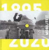 125 jaar mobiliteit 1895-2020