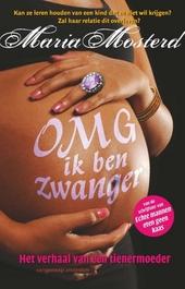 OMG ik ben zwanger : het verhaal van een tienermoeder