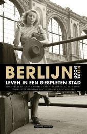 Berlijn : leven in een gespleten stad
