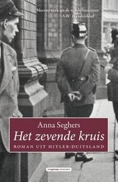 Het zevende kruis : roman uit Hitler-Duitsland