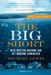 The big short : de geheime winnaars van de kredietcrisis