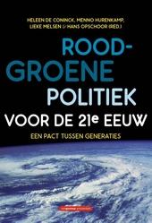 Rood-groene politiek voor de 21e eeuw : een pact tussen generaties