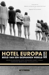 Hotel Europa : beeld van een gespannen wereld