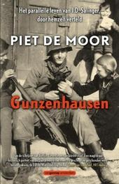 Gunzenhausen : het parallelle leven van J.D. Salinger, door hemzelf verteld