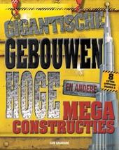 Gigantische gebouwen en andere hoge megaconstructies