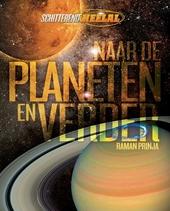 Naar de planeten en verder