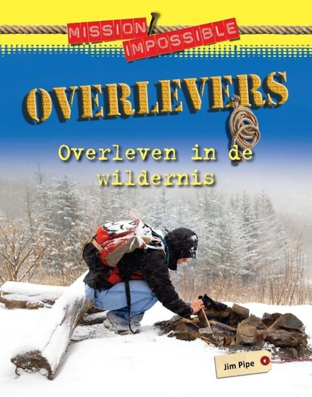 Overlevers : in de wildernis