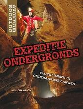 Expeditie ondergronds : grotklimmen in onderaardse gangen