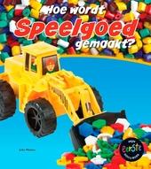 Hoe wordt speelgoed gemaakt?