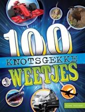 100 knotsgekke weetjes