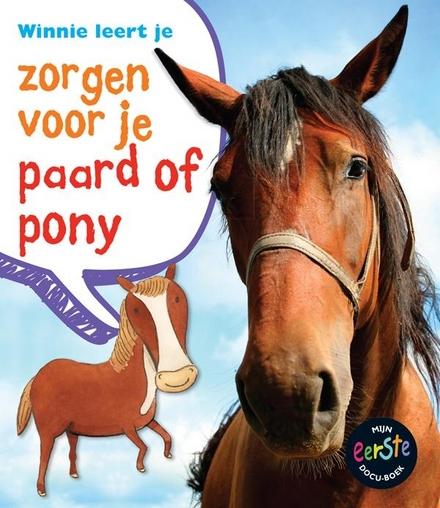 Winnie leert je zorgen voor je paard of pony