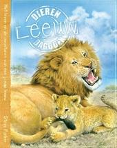 Leeuw : het leven en de avonturen van een jonge leeuw