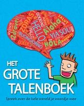 Het grote talenboek : spreek over de hele wereld je woordje mee